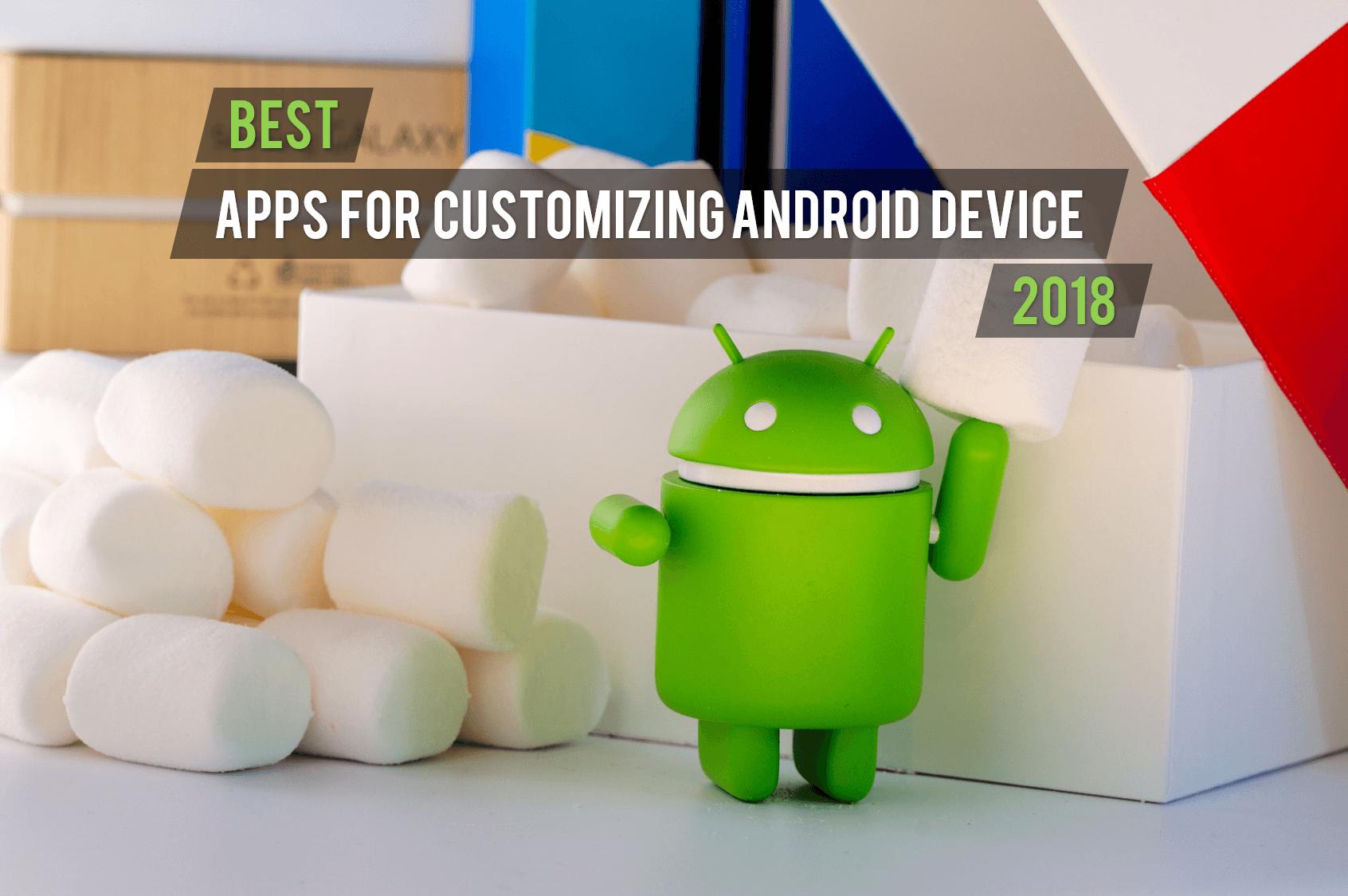 Customizing Your Android