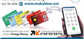 Makabine : Rechargez votre carte VISA prepayée par Mobile Money